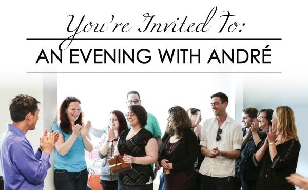 You're Invited to an Evening with André