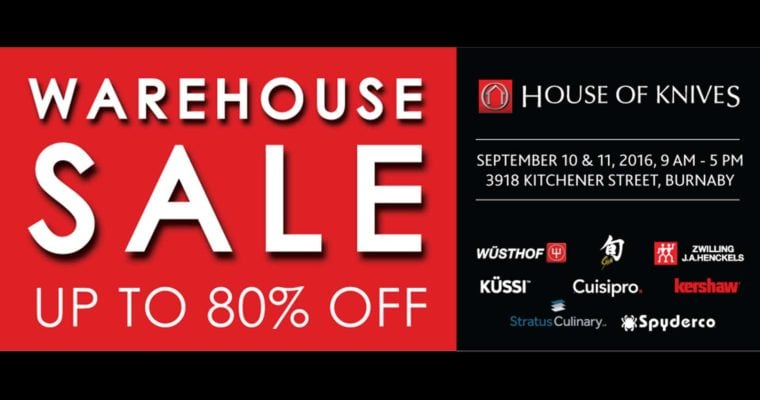 UPDATE – The House of Knives Warehouse Sale is Coming!