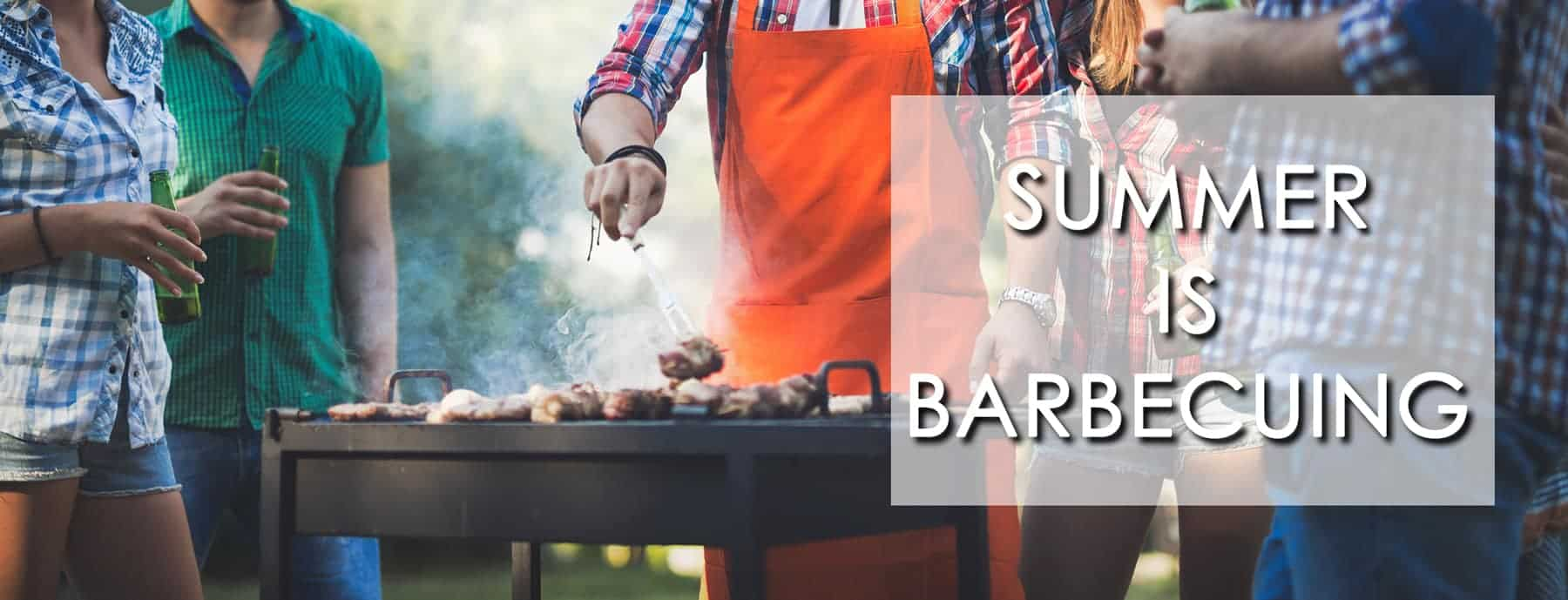 Summer is BBQ