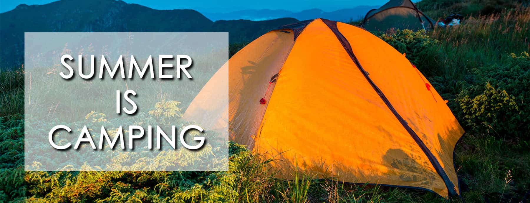 Summer is Camping